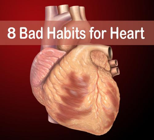 8 Bad Habits for Heart